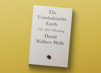 The Uninhabitable Earth Life after warming- David WallaceWells- pedro valdez valderrama